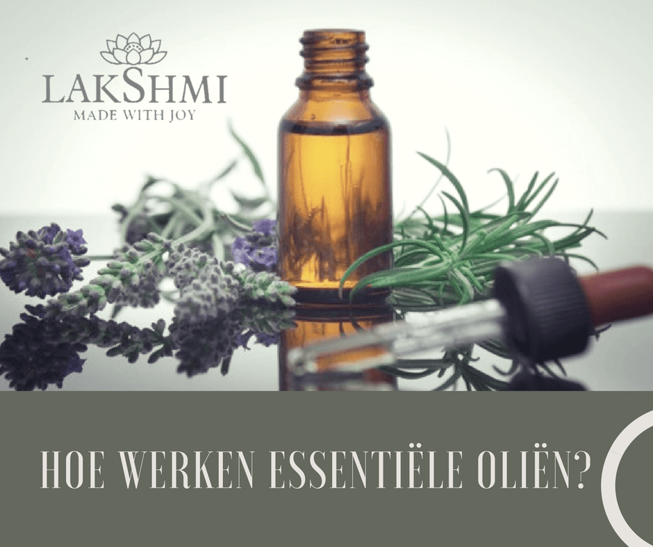Hoe werken essentiële oliën?
